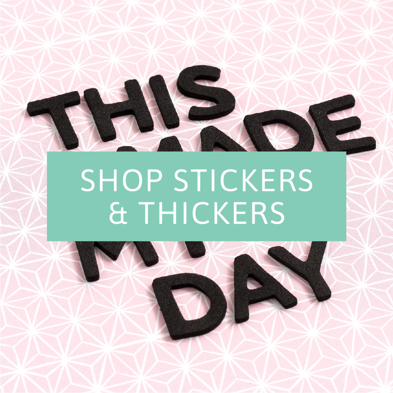 7_AT_LandingPag_ShopStickersThickers